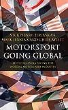 Motorsport Going Global: The Challenges Facing the Worlds Motorsport Industry