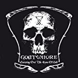 echange, troc Goatwhore - Carving Out the Eyes of God