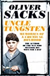 Uncle Tungsten: Memories of a Chemica...