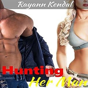 Hunting Her Man Audiobook