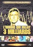 echange, troc L'Homme Qui Valait 3 Milliards: Saison 2
