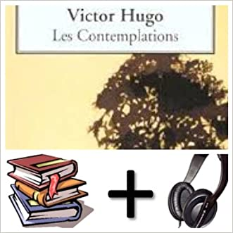 Les contemplations Audiobook PACK [Book + 12 CDs] (French Edition)