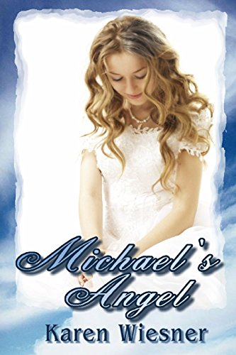 Image of Michael's Angel, Book 2 of the Friendship Heirlooms Series