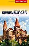 Siebenbürgen Reiseführer - Rund um Kronstadt, Schäßburg und Hermannstadt