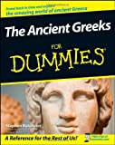 The Ancient Greeks For Dummies (0470987871) by Batchelor, Stephen