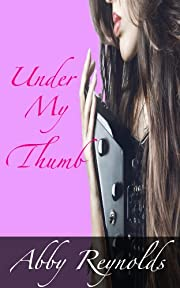 Under My Thumb (Serenade Series #1)