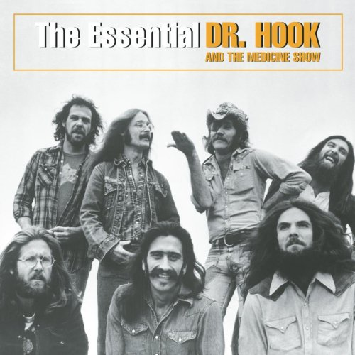 DR. HOOK - The Essential Dr. Hook and the Medicine Show - Zortam Music