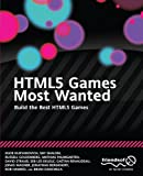 img - for HTML5 Games Most Wanted: Build the Best HTML5 Games by Egor Kuryanovich (2012-04-03) book / textbook / text book