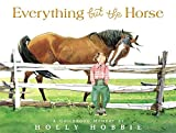 Everything but the Horse (031607019X) by Hobbie, Holly