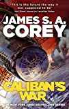 Caliban's War: Book Two of the Expanse series (English Edition)