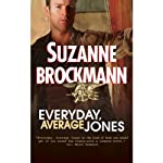 Everyday, Average Jones (       UNABRIDGED) by Suzanne Brockmann Narrated by Maia Guest