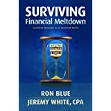 "Surviving Financial Meltdown: Confident Decisions in an Uncertain Worldby Ron ""Blue """