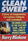 Clean Sweep: The Inside Story of the Zzzz Best Scam... One of Wall Street's Biggest Frauds