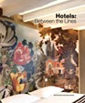 Hotels : between the lines