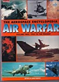 The Aerospace Encyclopedia of Air Warfare, Vol. 2: 1945 to the Present (World Air Power Journal)