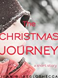The Christmas Journey (A Short Story)