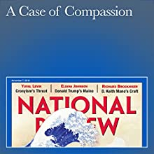A Case of Compassion Periodical by Matthew Scully Narrated by Mark Ashby