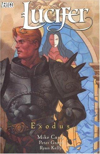 Lucifer TP Vol 07 Exodus (Lucifer (Graphic Novels))