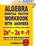 Algebra Essentials Practice Workbook...