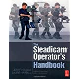 The Steadicam� Operator's Handbookby Jerry Holway