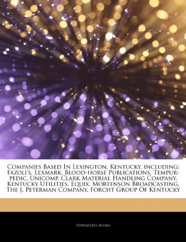 articles-on-companies-based-in-lexington-kentucky-including-fazolis-lexmark-blood-horse-publications