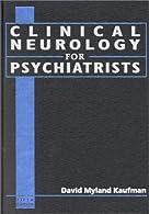 Clinical Neurology for Psychiatrists,