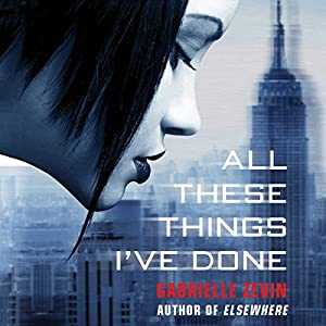 All These Things I've Done Audiobook