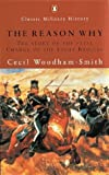 Image of The Reason Why: The Story of the Fatal Charge of the Light Brigade (Penguin Classic Military History)
