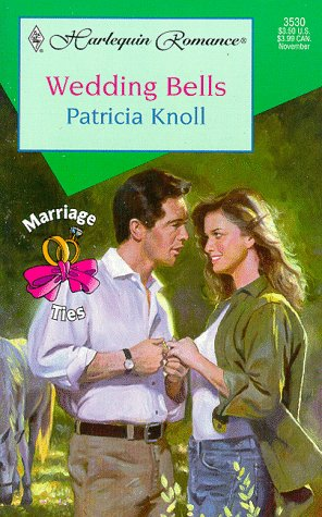 Image for Wedding Bells (Marriage Ties) (Harlequin Romance, 3530)