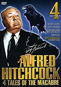 Alfred Hitchcock: 4 Tales of the Macabre - Secret Agent / The Lady Vanishes / The Man Who Knew Too Much / Sabotage