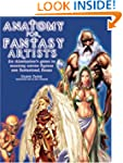 Anatomy for Fantasy Artists: An Illus...