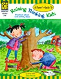 A Parent's Guide to Raising Thinking Kids (Raising...Kids) (1552541681) by Evelyn Petersen