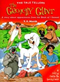 img - for The Grouchy Giant: A Tale about Trusting God (Tale Tellers) book / textbook / text book