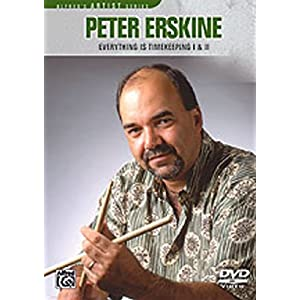 Peter Erskine: Everything Is Timekeeping 1 & 2