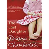 The Lost Daughter (MIRA)by Diane Chamberlain