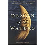 Demon of the Waters: The True Story of the Mutiny on the Whaleship Globe ~ Gregory Gibson