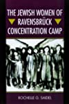 The Jewish Women of Ravensbruck Conce...