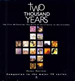 Two Thousand Years - The First Millennium: The Birth of Christianity to the Crusades (v. 1) (0233996656) by Partner, Peter