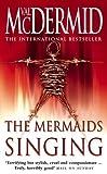 The Mermaids Singing (0006493580) by McDermid, Val