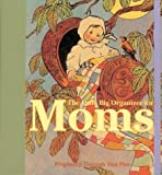 img - for The Little Big Organizer Of Moms book / textbook / text book