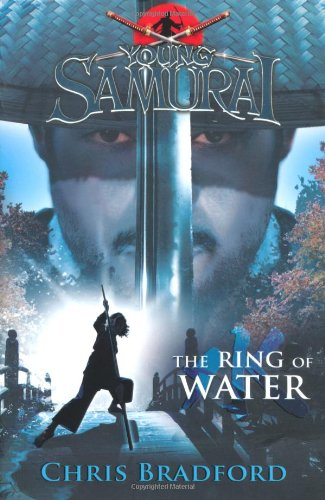 The Ring of Water. Chris Bradford (Young Samurai)