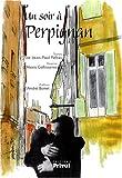 echange, troc Jean-Paul Pelras, Alexis Gallissaires - Un soir à Perpignan : Edition bilingue français-catalan