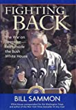 img - for Fighting Back: The War on Terrorism from Inside the Bush White House book / textbook / text book