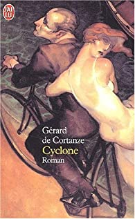 Cyclone par G�rard de Cortanze
