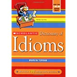 Scholastic Dictionary of Idiomsby Scholastic Inc