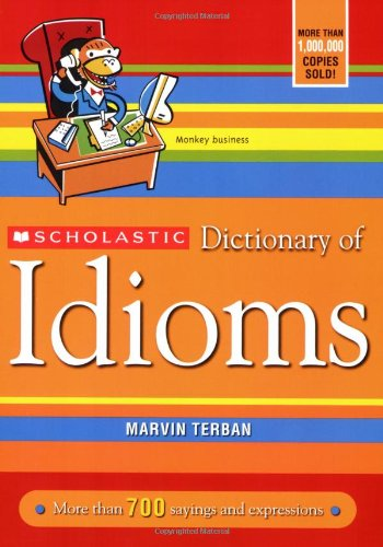Scholastic Dictionary of Idioms PDF