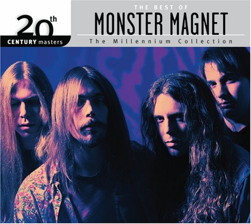 Monster Magnet - The Best Of Monster Magnet 20th Century Masters The Millennium Collection - Zortam Music