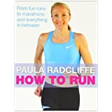 How to Run: From Fun Runs to Marathons and Everything in Between: All You Need to Know About Fun Runs, Marathons and Everything in Betweenby Paula Radcliffe