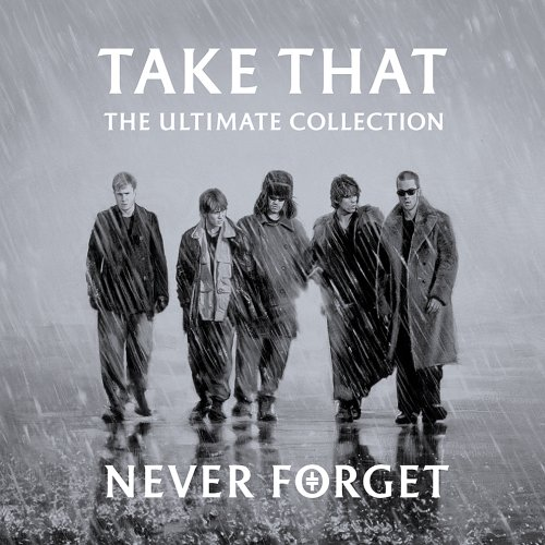 Take That - Never Forget (The Ultimate Col - Zortam Music