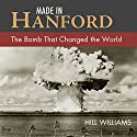 Made in Hanford Audiobook by Hill Williams Narrated by Sean Schroeder